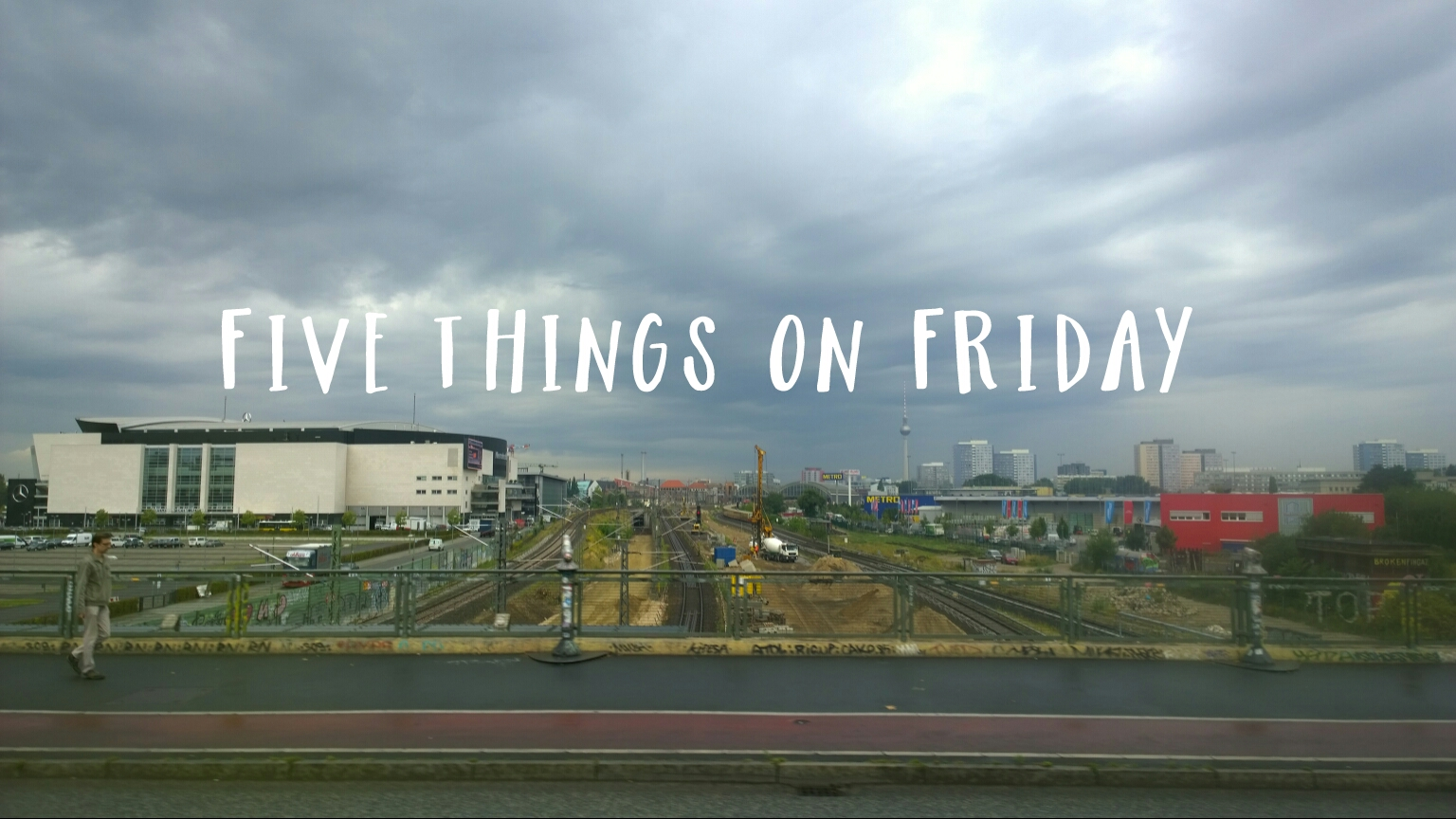Five things on Friday #140